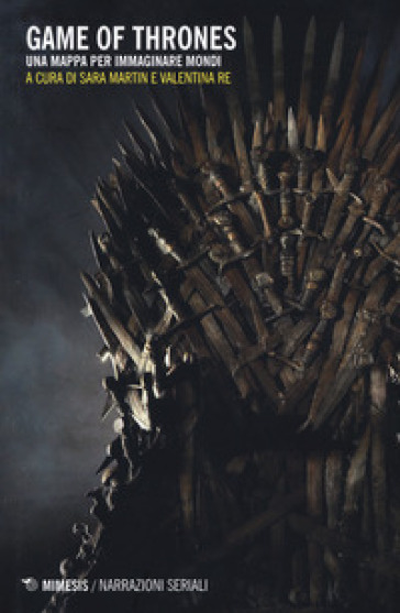 Game of Thrones. Una mappa per immaginare mondi - S. Martin |
