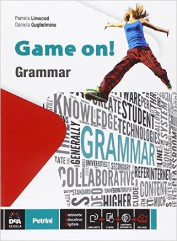 Game on! Grammar. Per le Scuole Superiori - Pamela Linwood |