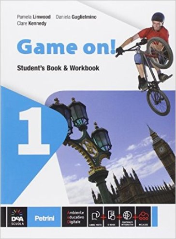 Game on! Student's book-Workbook. Per la Scuola media. Con e-book. Con espansione online. 1.