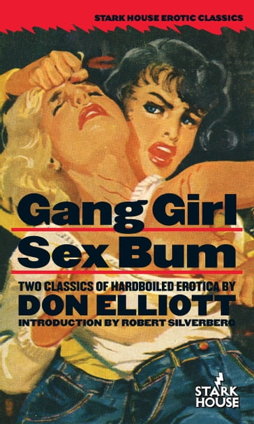 Gang Girl / Sex Bum