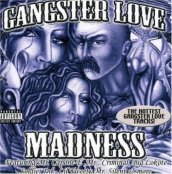 Gangster love madness