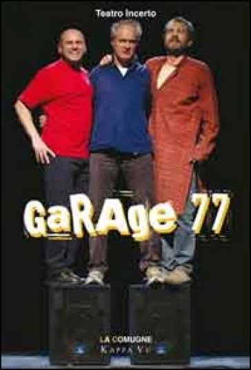 Garage 77. Ediz. multilingue