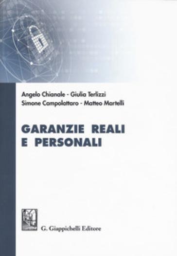 Garanzie reali e personali - Angelo Chianale |