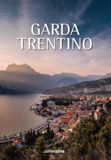 Garda Trentino. Ediz. italiana, inglese e tedesca