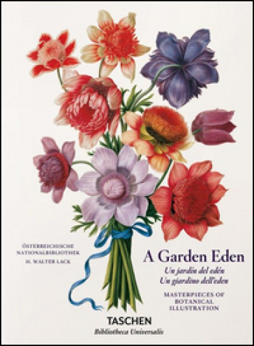 Garden eden. Masterpieces of botanical illustration. Ediz. italiana, spagnola e portoghese (A)