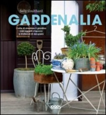 Gardenalia - Sally Coulthard pdf epub