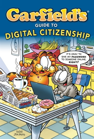 Garfield's ® Guide to Digital Citizenship