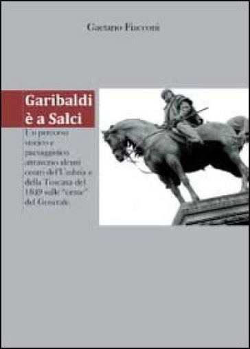 Garibaldi è a Salci - Gaetano Fiacconi | Kritjur.org