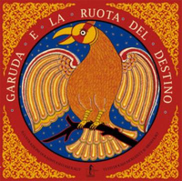 Garuda e la ruota del destino - Raja Mohanty |