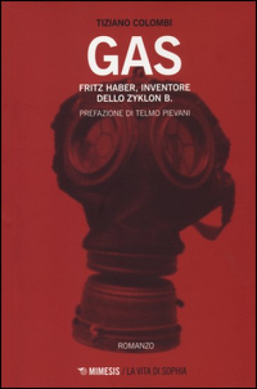 Gas. Fritz Haber, inventore dello Zyklon B. - Tiziano Colombi  