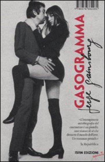Gasogramma. Autobiografia iperastratta - Serge Gainsbourg |