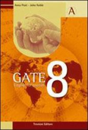 Gate 8. English for tourism. Con espansione online. Con CD Audio. Per gli Ist. tecnici e professionali. 1.