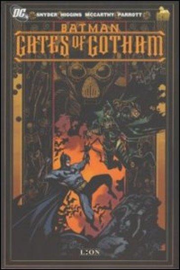 Gates of Gotham. Batman - Scott Snyder |