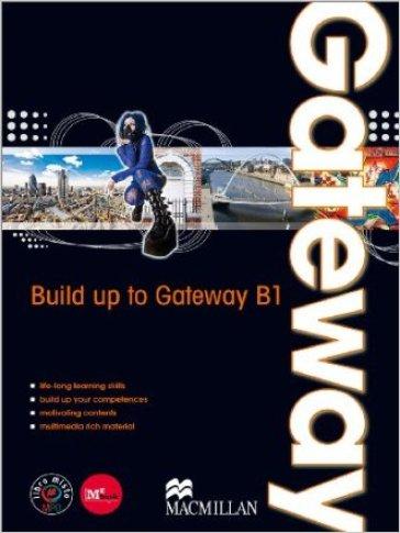 Gateway. B1. Student's book-Workbook. Per le Scuole superiori. Con DVD. Con espansione online. 2.