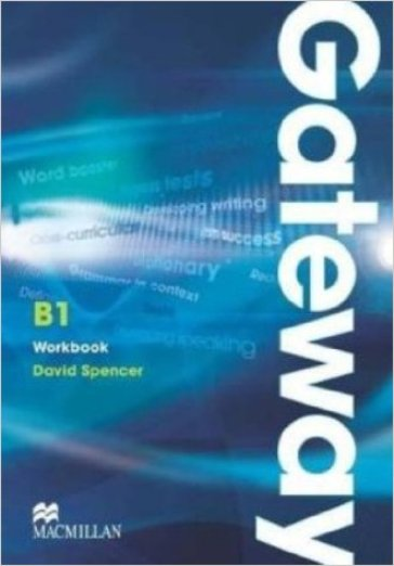 Gateway. B1. Workbook. No key. Ediz. internazionale. Per le Scuole superiori
