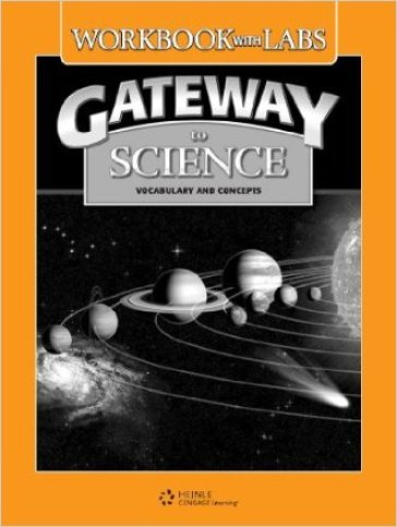 Gateway to science. Workbook-Lab manual. Per la Scuola media