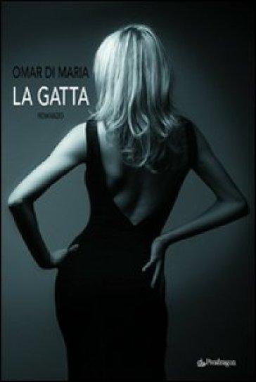 Gatta (La) - Omar Di Maria pdf epub
