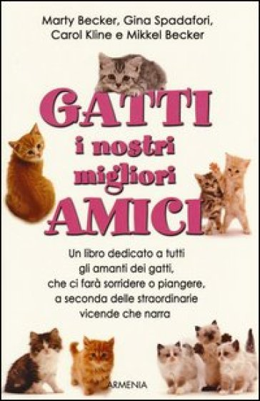 Gatti, i nostri migliori amici - E. C. Iannelli | Kritjur.org