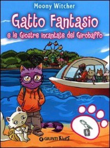 Gatto Fantasio e le giostre incantate del Girobaffo - Witcher Moony   Rochesterscifianimecon.com