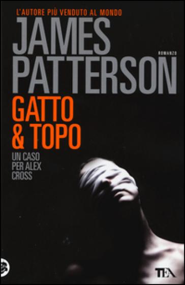 Gatto & topo - James Patterson |