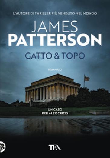 Gatto & topo - James Patterson | Rochesterscifianimecon.com