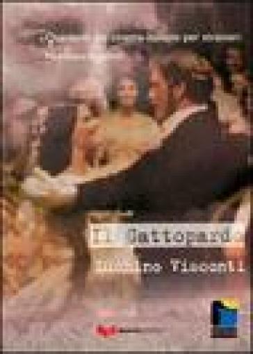 Il Gattopardo. Luchino Visconti - Maddalena Angelino pdf epub