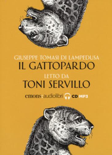 Il Gattopardo letto da Toni Servillo. Audiolibro. CD Audio formato MP3 - Giuseppe Tomasi di Lampedusa | Rochesterscifianimecon.com