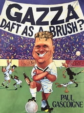 Gazza Daft as a Brush