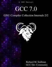 Gcc 7.0 Gnu Compiler Collection Internals 2/2