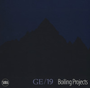 Ge 19 boiling projects. Da Guarene all'Etna. Ediz. italiana e inglese - M. Laevermoor | Jonathanterrington.com