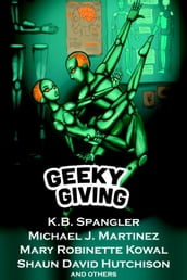 Geeky Giving: A SFF Charity Anthology