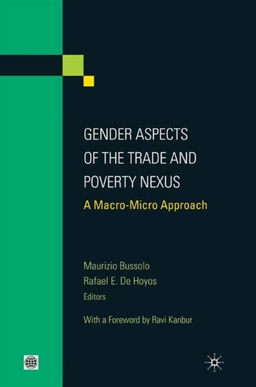 Gender Aspects Of The Trade And Poverty Nexus: A Macro-Micro Approach