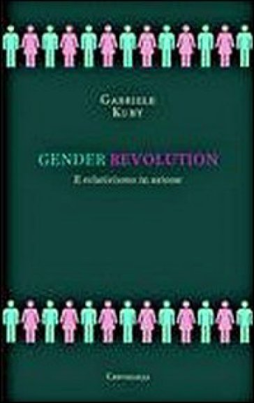 Gender revolution. Il relativismo in azione