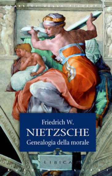 Genealogia della morale - Friedrich Nietzsche pdf epub