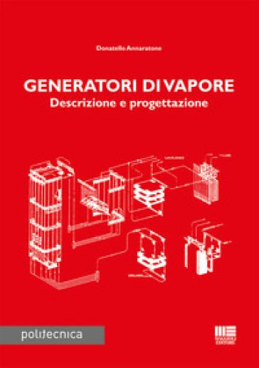 Generatori di vapore - Donatello Annaratone pdf epub