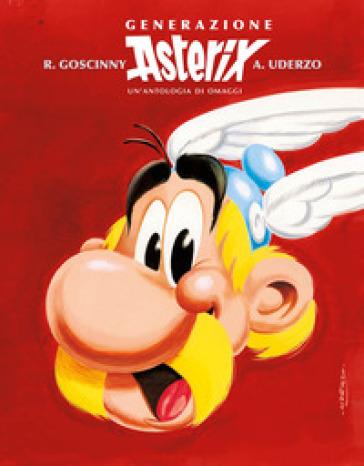Generazione Asterix. Un'antologia di omaggi - René Goscinny   Thecosgala.com