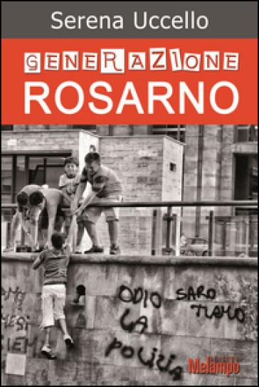 Generazione Rosarno - Serena Uccello | Jonathanterrington.com
