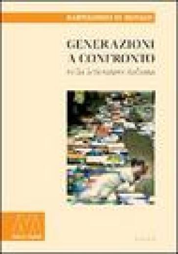 Generazioni a confronto nella letteratura italiana - Bartolomeo Di Monaco |