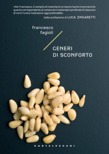 Generi di sconforto - Francesco Fagioli | Kritjur.org