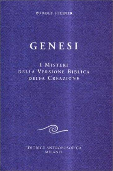Genesi. I misteri della versione biblica della creazione - Rudolph Steiner  