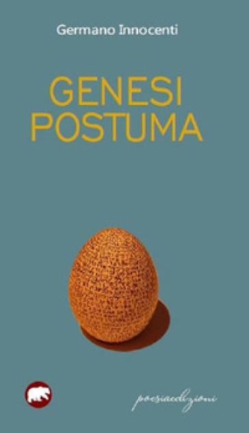 Genesi postuma - Germano Innocenti   Ericsfund.org