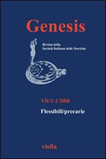 Genesis. Rivista della Società italiana delle storiche (2008) Vol. 1-2: Flessibili/precarie