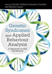 Genetic Syndromes and Applied Behaviour Analysis