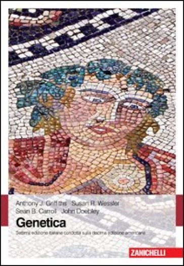Genetica. Principi di analisi formale - Anthony J. Griffiths | Rochesterscifianimecon.com