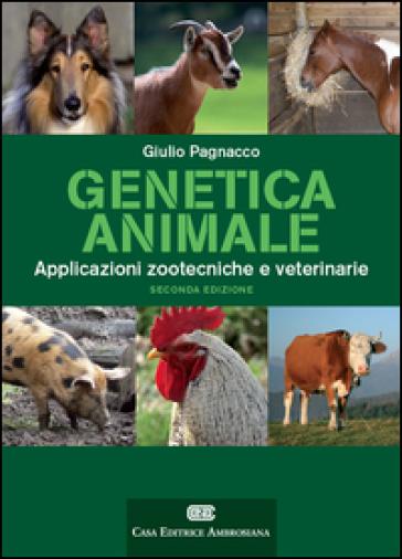 Genetica animale applicata. Con Contenuto digitale (fornito elettronicamente) - Giulio Pagnacco |