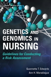 Genetics and Genomics in Nursing