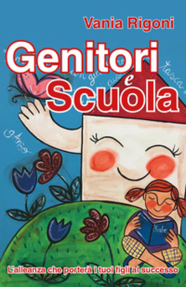 Genitori e scuola - Vania Rigoni | Thecosgala.com