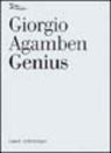 Genius - Giorgio Agamben | Ericsfund.org
