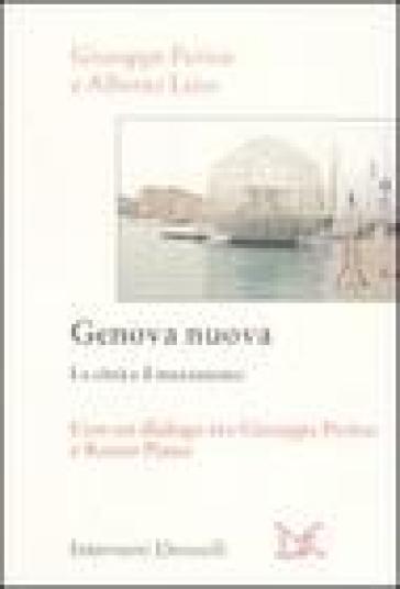 Genova nuova. La città e il mutamento - Giuseppe Periclu |
