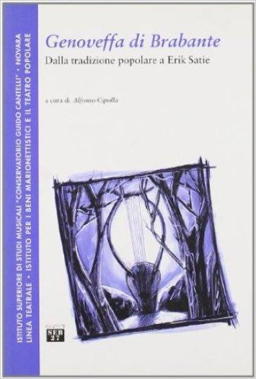 Genoveffa di Brabante. Dalla tradizione popolare a Erik Satie - A. Cipolla pdf epub